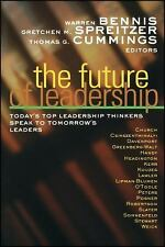 The Future of Leadership : Today's Top Leadership Thinkers Speak to...