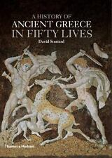 A History of Ancient Greece in Fifty Lives (2014, Hardcover)