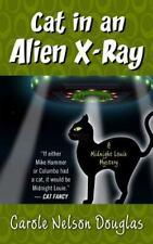 Cat in an Alien X-Ray (Midnight Louie Mysteries)
