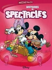 MICKEY & CO - Histoires de spectacles | BD