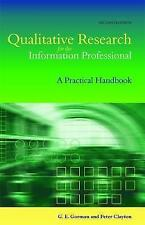 Qualitative Research for the Information Professional: A Practical Handbook (Fac