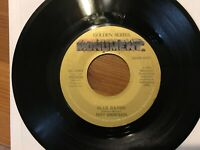 """Roy Orbison """"Blue Bayou""""/ """"Mean Woman Blues"""" 45 MONUMENT Reissue in GLOSSY VG+"""