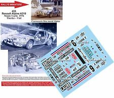 DECALS 1/43 REF 433 ALPINE RENAULT A310 THERIER RALLYE MONTE CARLO 1976 RALLY