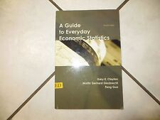A Guide to Everyday Economic Statistics by Gary E. Clayton Paperback Book