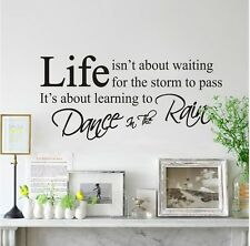 Life isn't About Waiting for the storm to pass inspirational wall decal sticker