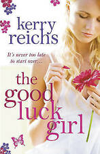 """VERY GOOD"" Reichs, Kerry, The Good Luck Girl, Book"