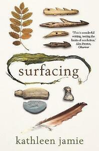 Surfacing, Kathleen Jamie,  Paperback