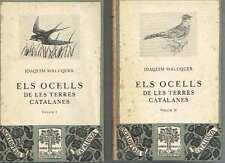 Els ocells de les terres catalanes, 2 vols. Joaquim Maluquer.