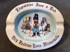 Vintage Edgewater Inne & Pub Ashtray Big Pelican Lake Minnesota Breezy Pt