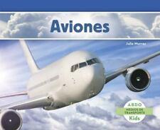 Medios de Transporte: Aviones by Maria Reyes-Wrede, Maria Puchol and Julie...