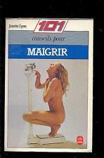Josette LYON - 101 conseils pour maigrir (Régime) Le livre de poche 1984