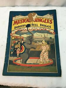 Circus Cover Musical Jingles Dorthy Bell Briggs Childs Music Book 1930s