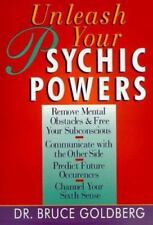 Unleash Your Psychic Powers by Goldberg, Dr. Bruce