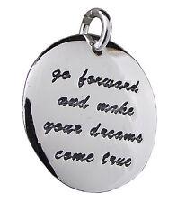 """""""andare avanti e trasformare i vostri sogni diventino realtà"""" CIONDOLO: 925 Sterling Silver 20mm"""