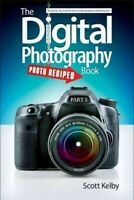 Digital Photography Book : Photo Recipes, Paperback by Kelby, Scott, Brand Ne...