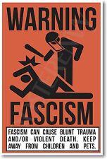 Warning Fascism - NEW Novelty Humor Poster (hu223)