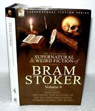 The Collected Supernatural & Weird Fiction of Bram Stocker Volume 4, HB/DJ -2009