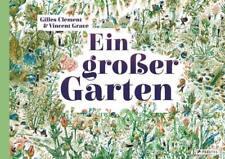 Ein großer Garten - Gilles Clément - 9783791373348 DHL-Versand PORTOFREI