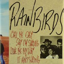 CD-Rainbird-Call me EASY say I 'M STRONG - #a3756