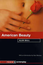 American Beauty: Screenplay by Alan Ball (Paperback, 2000)