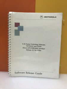 Motorola X.25 Packet Switching Software, Interface Software Release Guide