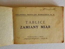 "Booklet from 1927 ""TABLICE ZAMIANY MIAR""-""METRIC CONVERSION TABLES"" Warsaw."