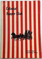 Original Vintage Dinner Menu COLONIAL SUPPER CLUB Stroudsburg PA