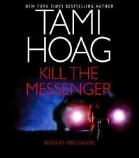 Kill the Messenger by Tami Hoag (2004, CD, Abridged)