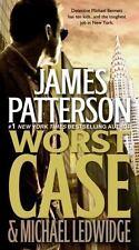 Michael Bennett: Worst Case 3 by James Patterson and Michael Ledwidge (2011, Pap