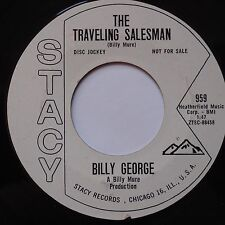 BILLY GEORGE: Traveling Salesman R& B ROCKER 45 on STACY instro popcorn hear it