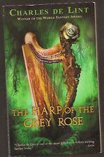 CHARLES DE LINT The Harp of the Grey Rose. Firebird edition.