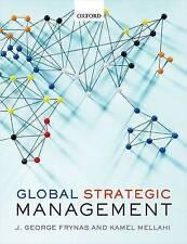Global Strategic Management by Kamel Mellahi, Jedrzej George Frynas...