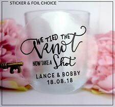 tied the knot take a shot Sticker Gold, Silver or Rose  foil glossy Labels x 24