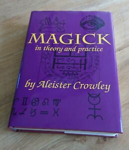 """""""Magick in Theory and Practice"""" by Aleister Crowley"""