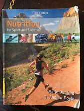 Nutrition for Sport and Exercise by J. Andrew Doyle and Marie Dunford (2014,...