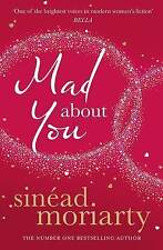 Mad About You, Moriarty, Sinead | Paperback Book | Acceptable | 9781844882960