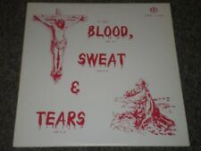 The Blessed Hope Singers~(It Took) Blood, Sweat, & Tears~RARE Christian Gospel