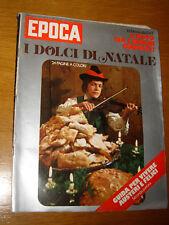 EPOCA 1973/1211=CIRCO CIRCUS SARRASANI=ETTORE AMERIO RAPIMENTO BRIGATE ROSSE=