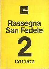 RASSEGNA SAN FEDELE 2, Rassegna San Fedele 2 1971/1972