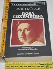 FROLICH Paul - ROSA LUXEMBURG - BUR Rizzoli - libri usati