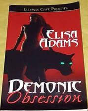Elisa Adams DEMONIC OBSESSION (paperback) Ellora's Cave Presents