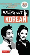 Making Out in Korean by Peter Constantine and Gene Baij (2014, Paperback,...