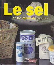 Le sel et son carnet de recette.Caroline AUDIBERT. 2001  Z003