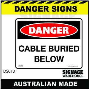 DANGER SIGN - DS-013 - CABLE BURIED BELOW