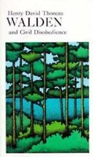 Walden Or, Life in the Woods and the Duty of Civil Disobedience