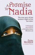 A Promise to Nadia: A True Story of a British Slave in the Yemen, By Zana Muhsen