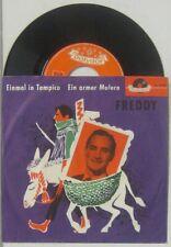 """Freddy einmal in Tampico / ein armer Mulero , 7"""" 45"""