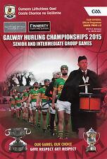 Galway Hurling Championship 2015 - Senior & Intermediate Group Games Programme