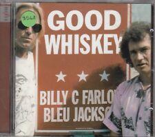 BILLY C FARLOW & BLEU JACKSON - good whiskey CD