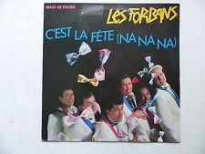 """MAXI 12"""" LES FORBANS C est la fete na na na 883882 1"""